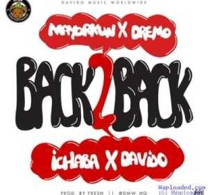 DMW - Back 2 Back ft. Davido, Mayorkun, Dremo & Ichaba